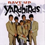 Rave Up with The Yardbirds: The Jeff Beck Years