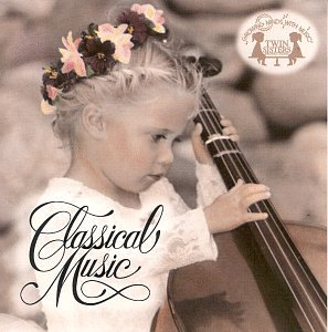Growing Minds with Music: Classical Music CD by Twin Sisters