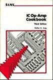 img - for Ic Op-Amp Cookbook by Walter G. Jung (1986-02-03) book / textbook / text book