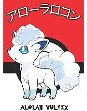Alolan Vulpix: アローラロコン Pokemon Lined Journal Notebook