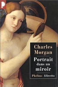 Portrait dans un miroir par Charles Morgan