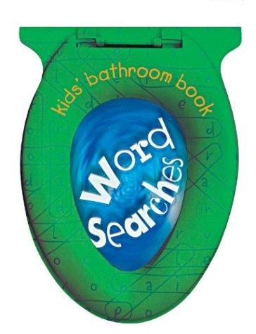 Kids' Bathroom Book: Word Searches (Kids' Bathroom Books)