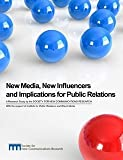 New Media, New Influencers and Implications for Public Relations 9781427633668