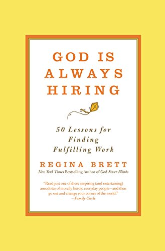 God Is Always Hiring: 50 Lessons for Finding Fulfilling ()