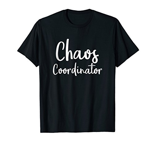 Chaos Coordinator Teacher Graphic Funny Teacher Humor Shirts]()
