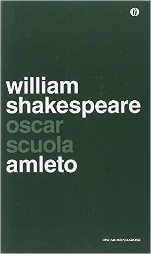 : Amleto.Testo inglese a fronte - William Shakespeare, E ...