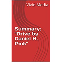 """Summary: """"Drive by Daniel H. Pink"""""""