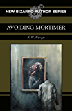 Avoiding Mortimer