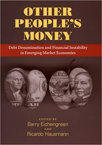 Book Other People's Money: Debt Denomination and Financial Instability in Emerging Market Economies
