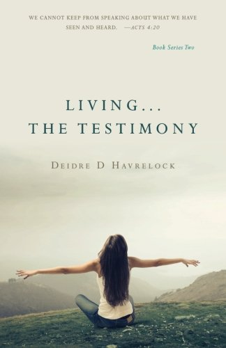 Living ... The Testimony (The Testimony Series) (Volume 2)