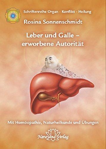 Leber und Galle – erworbene Autorität: