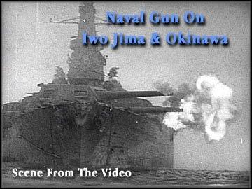 Naval Gun At Iwo Jima & Okinawa