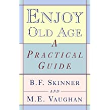 Enjoy Old Age
