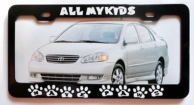 (All My Kids Have Paws Metal Black License Plate Frame Tag Border Perfect for Men Women Car garadge Decor)