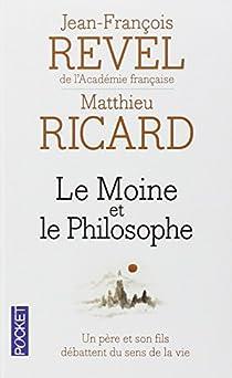 Le moine et le philosophe par Revel