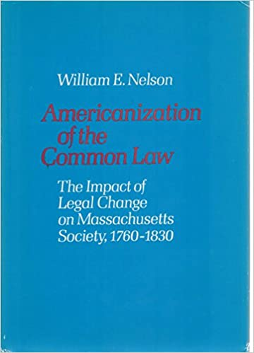 Americanization Of The Common Law The Impact Of Legal Change On