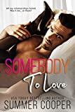 Download Somebody To Love in PDF ePUB Free Online