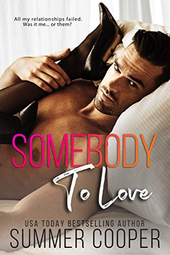 99¢ – Somebody To Love
