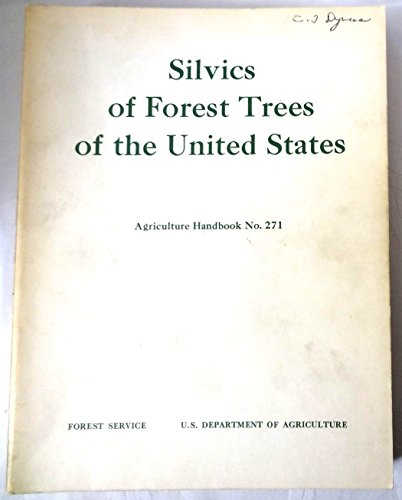 Silvics of Forest Trees of the United States.  Prepared by the Division of Timber Management Research Forest Service.  Agricultural Handbook No. 271