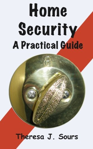 Home Security: A Practical Guide