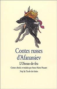 Contes russes d'Afanassiev : L'Oiseau-de-feu par Alexandre Afanassiev
