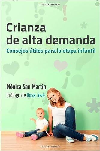 Consejos utiles para la etapa infantil - 9781499366549: Amazon.es: Mónica San Martín, Celia Heras: Libros