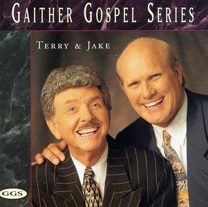 Gaither Gospel Series  Terry   Jake