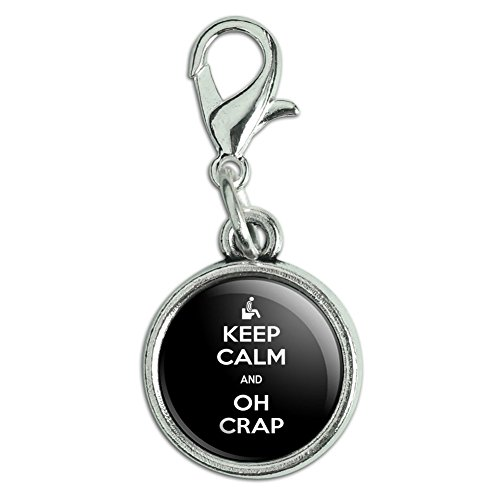 Antiqued Bracelet Pendant Zipper Pull Charm with Lobster Clasp Keep Calm and H-O - Oh Crap Poop Toilet - Keep Calm and