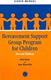 Bereavement Support Group Program for Children, Haasl, Beth and Marnocha, Jean, 1560328746