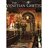 The Venetian Ghetto, Bernard Cooperman and Roberta Curiel, 0847812367