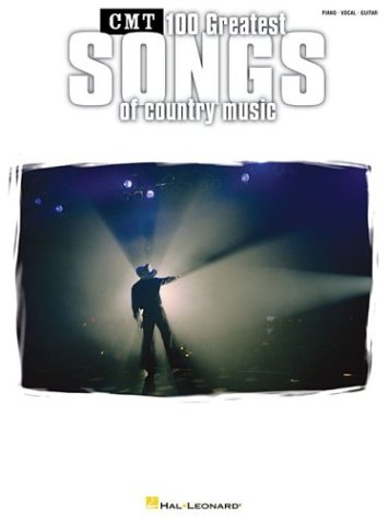 Download Country Music Television's 100 Greatest Songs of Country Music pdf