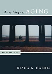 The Sociology of Aging