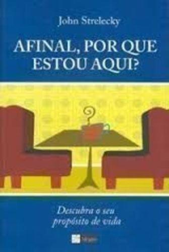 Read Online Afinal, Por Que Estou Aqui? (Em Portuguese do Brasil) pdf