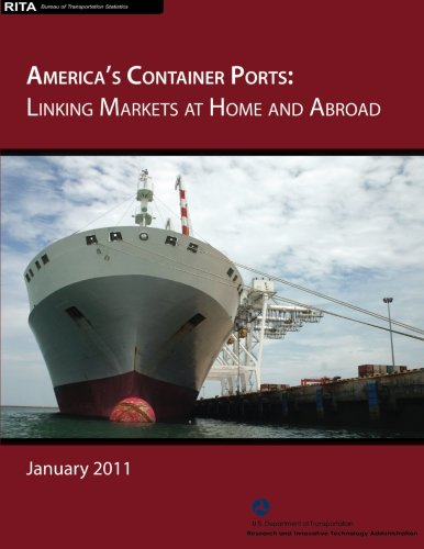 Download America's Container Ports: Linking Markets at Home and Abroad ebook