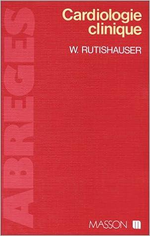 Téléchargements de livre de jungle Cardiologie clinique MOBI by Wilhelm Rutishauser