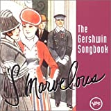'S Marvelous: The Gershwin Songbook