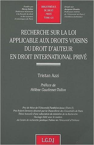 Lire en ligne Recherche sur la loi applicable aux droits voisins du droit d'auteur en droit international privé pdf ebook