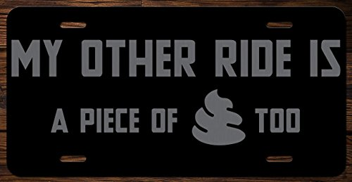 My Other Ride Is A Piece Of Poo Too Funny Vanity Front License Plate Tag KCE019