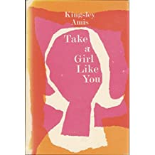 Take a Girl Like You [ First American Edition / Harcourt, Brace & World, Inc. ]