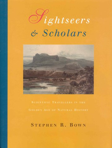 Download Sightseers and Scholars: Scientific Travellers in the Golden Age of Natural History PDF