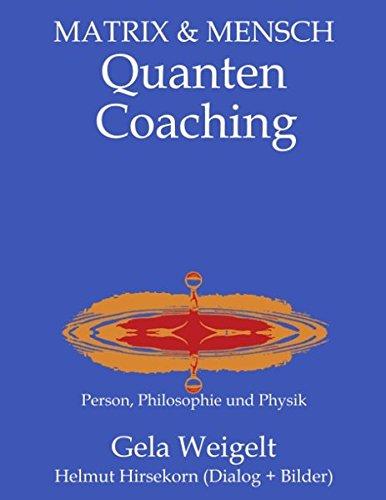 QuantenCoaching: Person, Philosophie und Physik
