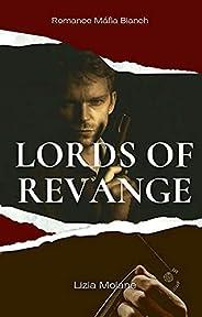 Lords of Revange: A Mafia Bianchi Romance