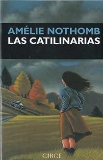 Las catilinarias par Nothomb