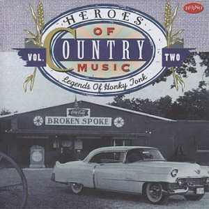 Legends of Honky Tonk by Rhino