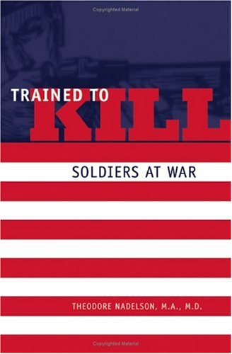 Trained to Kill: Soldiers at War by Johns Hopkins University Press