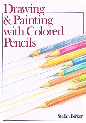 Drawing & Painting With Colored Pencils