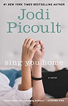 Sing You Home: A Novel by [Picoult, Jodi]