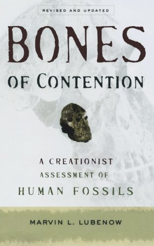Bones of Contention: A Creationist Assessment of Human Fossils PDF