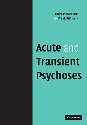 acute and transient psychoses marneros andreas pillmann frank