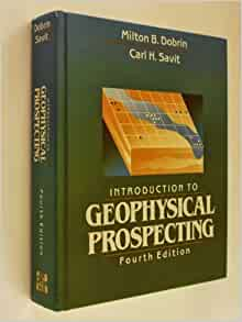 introduction to geophysical prospecting dobrin pdf free download